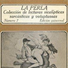 Libros de segunda mano: LA PERLA. NUMERO 7. LECTURAS SICALÍPTICAS, SARCÁSTICAS Y VOLUPTUOSAS. EDICIONES POLEN 1978. Lote 164751286