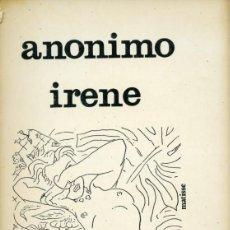 Libros de segunda mano: IRENE.ANÓNIMO. LOS BRAZOS DE LUCAS 13. PREMIA EDITORA. MÉXICO 1977. Lote 164838674