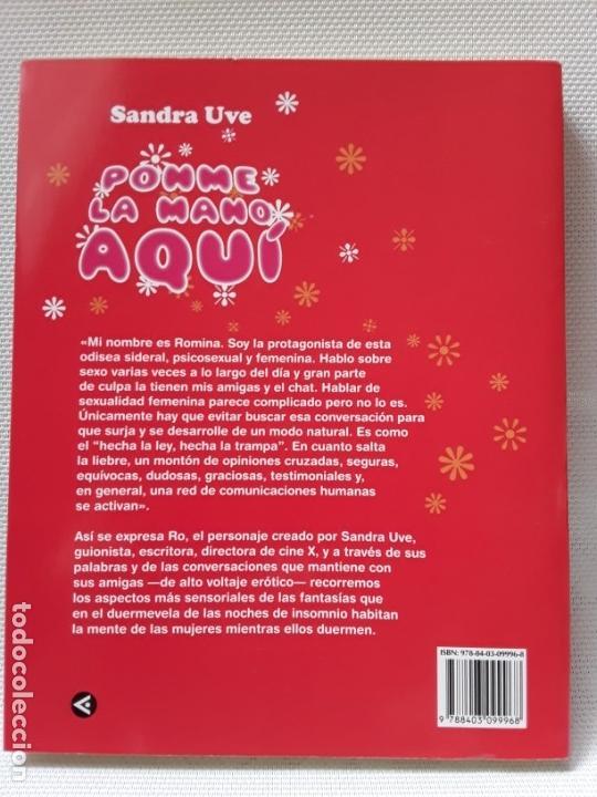 Libros de segunda mano: Sandra Uve - Ponme la mano aquí (Santillana 2009) Feminismo, Sexo, Ilustración - Foto 2 - 165150662
