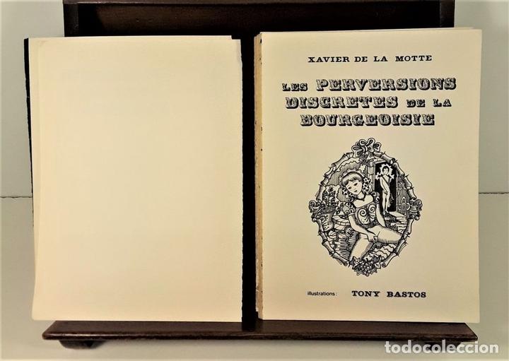 Libros de segunda mano: LES PERVERSIONS DISCRETES DE LA BOURGEOISIE. XAVIER DE LA MOTTE. PARÍS. 1973. - Foto 5 - 165500886
