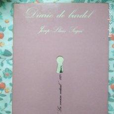 Libros de segunda mano: DIARIO DE BURDEL JOSEP LLUIS SEGUI. Lote 165672574