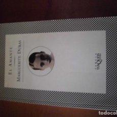 Libros de segunda mano: EL AMANTE- MARGARITE DURAS. Lote 166242506