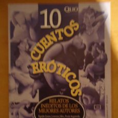Libros de segunda mano: LIBRO. 10 CUENTOS ERÓTICOS, RELATOS INÉDITOS DE LOS MEJORES AUTORES.. Lote 166465890