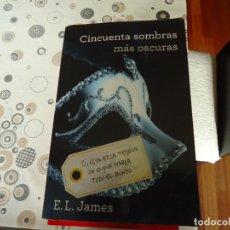 Libros de segunda mano: CINCUENTA SOMBRAS MAS OSCURAS. Lote 167809044