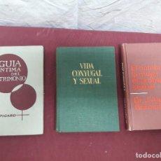 Libros de segunda mano: LIBROS... MATRIMONIO (E.PICARD), VIDA CONYUGAL Y SEXUAL, PROBLEMA SEXUAL (J.ALGORA GORBEA). Lote 168236852