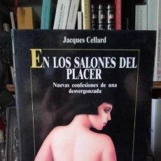 Livros em segunda mão: CELLARD: EN LOS SALONES DEL PLACER. NUEVAS CONFESIONES DE UNA DESVERGONZADA, (ROBINBOOK, 1991).. Lote 168858060