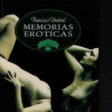 Libros de segunda mano: FRANCISCO UMBRAL, MEMORIAS ERÓTICAS. LOS CUERPOS GLORIOSOS. / TEMAS DE HOY 1992. 1ª EDICIÓN. Lote 170392656