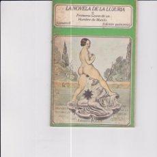 Libros de segunda mano: LA NOVELA DE LA LUJURIA. PEDIDO MÍNIMO EN LIBROS: 4 TÍTULOS. Lote 170767835