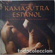 Libros de segunda mano: KAMASUTRA ESPAÑOL. MARQUESA X. Lote 171524965