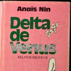 Libros de segunda mano: DELTA DE VENUS. RELATOS ERÓTICOS. NIN, ANAÏS. Lote 171587703