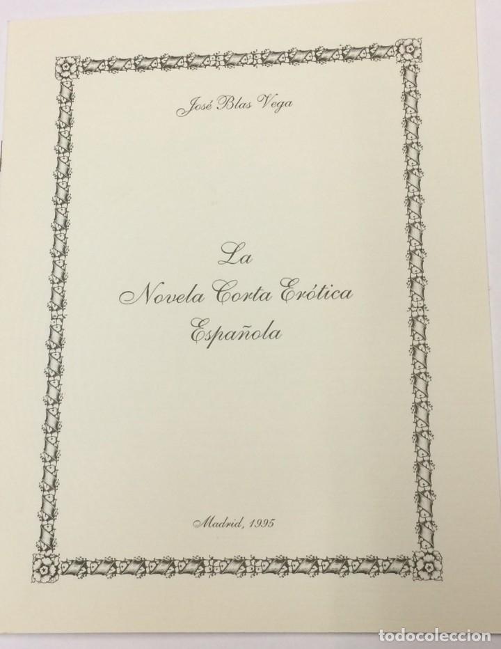 LA NOVELA CORTA ERÓTICA ESPAÑOLA POR JOSÉ BLAS VEGA - NOTICIA BIBLIOGRÁFICA (Libros de Segunda Mano (posteriores a 1936) - Literatura - Narrativa - Erótica)