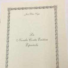 Livros em segunda mão: LA NOVELA CORTA ERÓTICA ESPAÑOLA POR JOSÉ BLAS VEGA - NOTICIA BIBLIOGRÁFICA. Lote 172147725