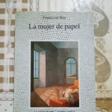 Libros de segunda mano: LA MUJER DE PAPEL - FRANÇOISE REY. Lote 172608253