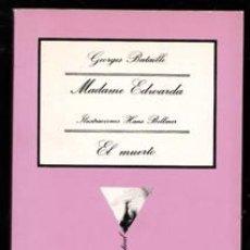 Libros de segunda mano: MADAME EDWARDA, EL MUERTO. GEORGES BATAILLE.. Lote 173542087