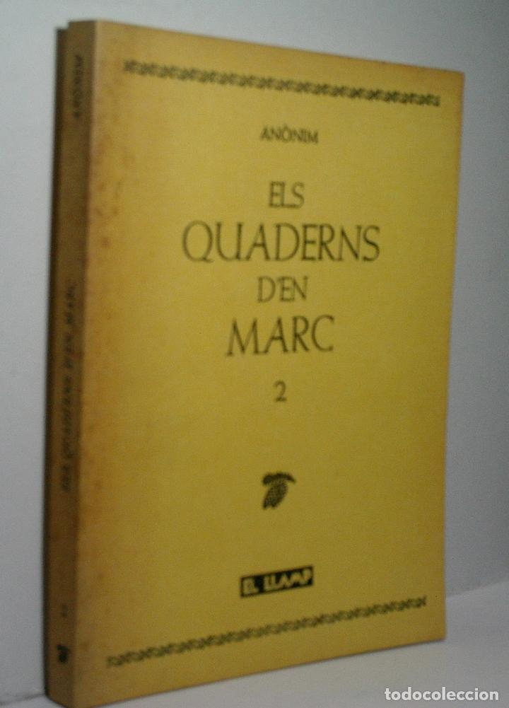 ELS QUADERNS D'EN MARC. 2. 1984. 1ª EDICIÓN. (Libros de Segunda Mano (posteriores a 1936) - Literatura - Narrativa - Erótica)