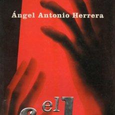 Libros de segunda mano: EL FALO. UN VIAJE EN TORNO AL ÚLTIMO TABÚ DEL EROTISMO. ÁNGEL ANTONIO HERRERA.. Lote 174955005