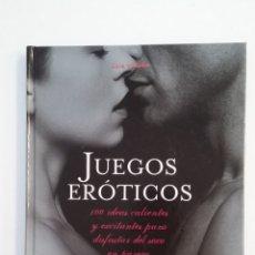 Libros de segunda mano: JUEGOS ERÓTICOS 100 IDEAS CALIENTES EXCITANTES PARA DISFRUTAR DEL SEXO EN PAREJA LOLA VIDAÑA TDK404. Lote 175004413
