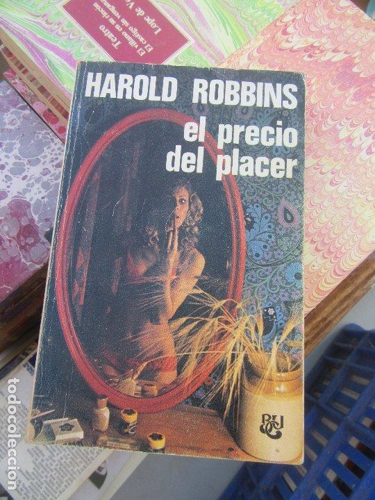 EL PRECIO DEL PLACER, HAROLD ROBBINS. L.9309-363 (Libros de Segunda Mano (posteriores a 1936) - Literatura - Narrativa - Erótica)