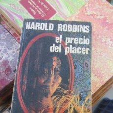 Livres d'occasion: EL PRECIO DEL PLACER, HAROLD ROBBINS. L.9309-363. Lote 175212259