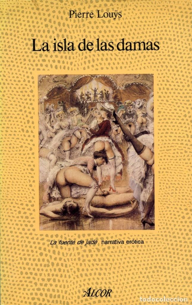 LA ISLA DE LAS DAMAS. PIERRE LOUYS. (Libros de Segunda Mano (posteriores a 1936) - Literatura - Narrativa - Erótica)