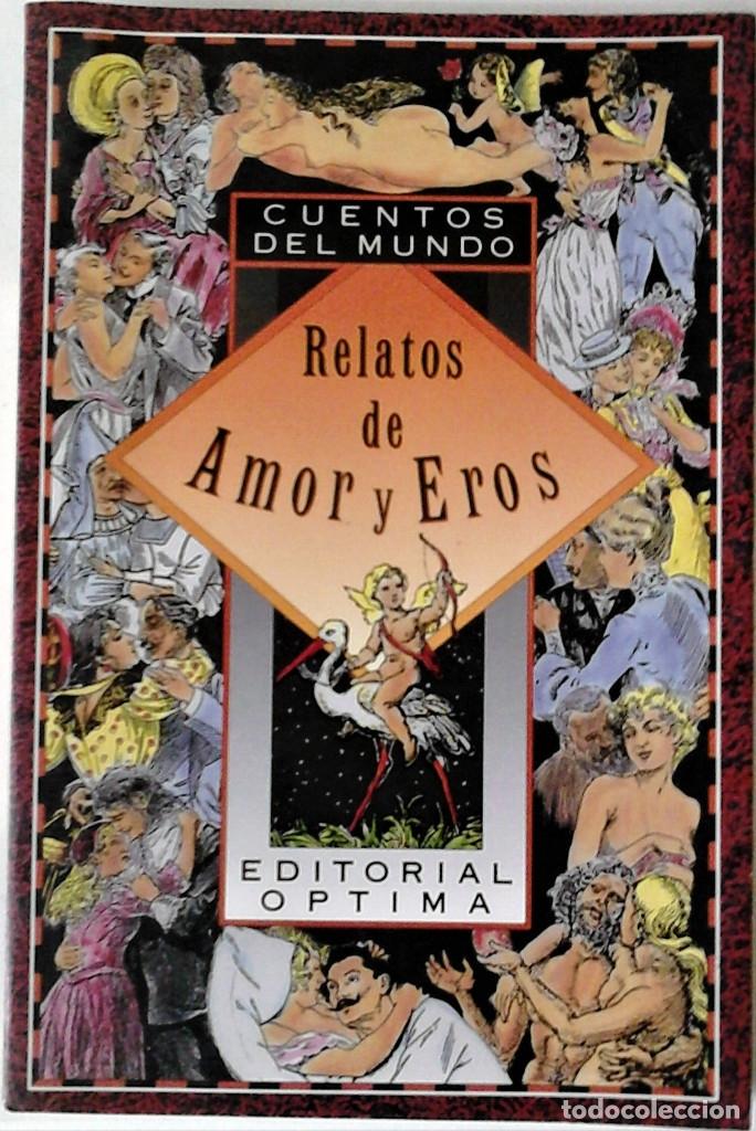 ULRIKE BASCHEK (RECOPILADOR) - CUENTOS DEL MUNDO. RELATOS DE AMOR Y EROS (Libros de Segunda Mano (posteriores a 1936) - Literatura - Narrativa - Erótica)