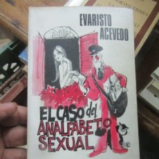 Livres d'occasion: EL CASO DEL ANALFABETO SEXUAL, EVARISTO ACEVEDO. L.14508-301. Lote 176338034