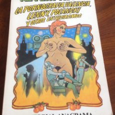 Libros de segunda mano: LA PORNOGRAFIA,VALENCIA,LENNY,POLANSKI Y OTROS ENTUSIASMOS. KENNETH TYNAN.ANAGRAMA.. Lote 176478969