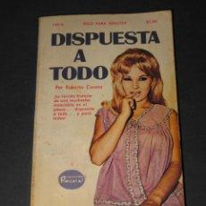 Libros de segunda mano: COLECCIÓN PIMIENTA NÚM. 148 A - DISPUESTA A TODO - ROBERTO CABERO - ED. FIESTA - 1972. Lote 176850397