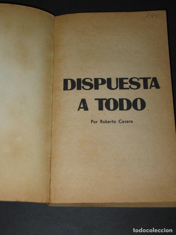 Libros de segunda mano: COLECCIÓN PIMIENTA núm. 148 A - DISPUESTA A TODO - Roberto Cabero - Ed. Fiesta - 1972 - Foto 2 - 176850397