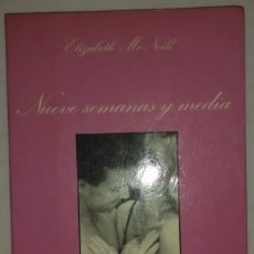 Libros de segunda mano: LA SONRISA VERTICAL. Nº 30 ELIZABETH MCNEILL. NUEVE SEMANAS Y MEDIA. TUSQUETS. 4ªED. 1986. Lote 254564545