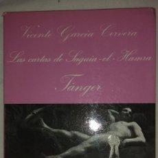 Libros de segunda mano: LA SONRISA VERTICAL. Nº 43 VICENTE GARCIA CERVERA. LAS CARTAS DE SAGUIA-EL-HAMRA TANGER. 1ª ED 1985. Lote 176933754