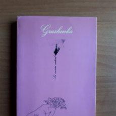 Libros de segunda mano: GRUSHENKA. TRES VECES MUJER.. Lote 177660502