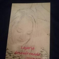 Libros de segunda mano: LUJURIA DESENFRENADA - NOVELA ERÓTICA. Lote 177709843