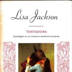 Libros de segunda mano: TENTADORA - LISA JACKSON - RBA LIBROS. Lote 178694187