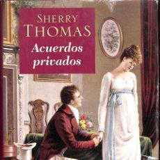 Libros de segunda mano: ACUERDOS PRIVADOS - SHERRY THOMAS - CÍRCULO DE LECTORES. Lote 178697922