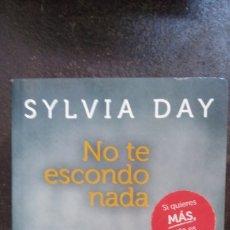 Libros de segunda mano: SYLVIA DAY: NO TE ESCONDO NADA. Lote 178771932