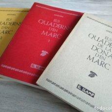 Libros de segunda mano: ELS QUADERNS D'EN MARC 1 - 2 I DE LA DONA D'EN MARC - EL LLAMP - PRIMERA EDICIÓ. Lote 179044545