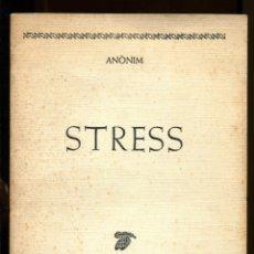 Libros de segunda mano: ANÒNIM . STRESS. ED. EL LLAMP 1985.. EROTICA. LA CUCA AL CAU. Lote 179171800