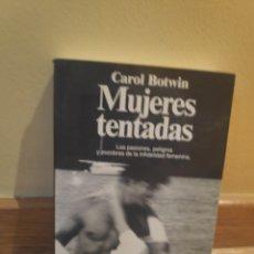 Libros de segunda mano: CAROL BOTWIN MUJERES TENTADAS. Lote 179206467