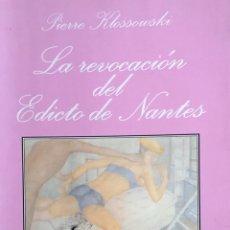 Libri di seconda mano: PIERRE KLOSSOWSKI . LA REVOCACION DEL EDICTO DE NANTES. LA SONRISA VERTICAL .. Lote 180177252