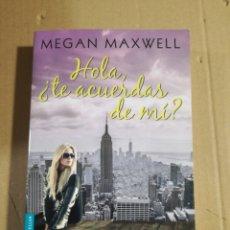 Livres d'occasion: HOLA, TE ACUERDAS DE MI? MEGAN MAXWELL. Lote 181951953