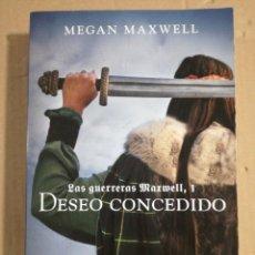Livros em segunda mão: DESEO CONCEDIDO LAS GUERRERAS MAXWELL 1 MEGAN MAXWELL. Lote 181952973