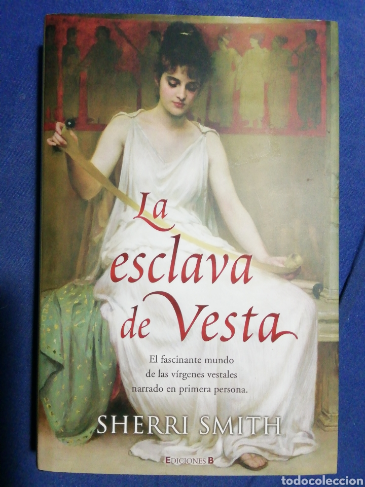 LA ESCLAVA DE VESTA. SHERRI SMITH. TAPA DURA. BUEN ESTADO (Libros de Segunda Mano (posteriores a 1936) - Literatura - Narrativa - Erótica)