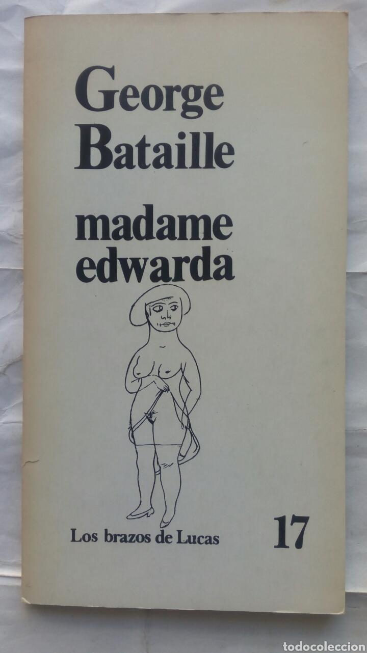 MADAME EDWARDA. GEORGE BATAILLE. (Libros de Segunda Mano (posteriores a 1936) - Literatura - Narrativa - Erótica)
