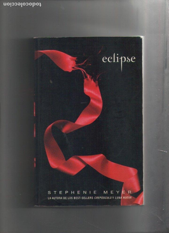 AUTOR: STEPHENIE MEYER- ECLIPSE Nº 3-E.D. ALFAGUARA-AÑO 2009-MEDIDAS 21.50 X 14 CM-TAPA BLANDA- (Libros de Segunda Mano (posteriores a 1936) - Literatura - Narrativa - Erótica)