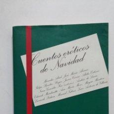 Libros de segunda mano: CUENTOS EROTICOS DE NAVIDAD. TUSQUETS EDITORES. TDK363. Lote 183907772