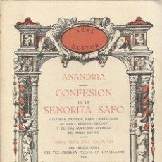 Libros de segunda mano: CONFESIÓN DE LA SEÑORITA SAFO, OBRA FRANCESA ANÓNIMA. Lote 185726872