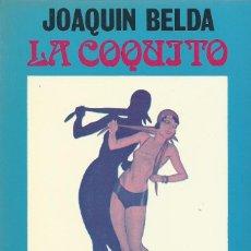 Libros de segunda mano: LA COQUITO, JOAQUÍN BELDA. Lote 185728168