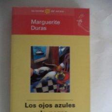 Libros de segunda mano: LOS OJOS AZULES PELO NEGRO MARGGUERITE DURAS ED EL MUNDO BUEN ESTADO 94 PAGINAS 20,5X12 CM. Lote 185882361
