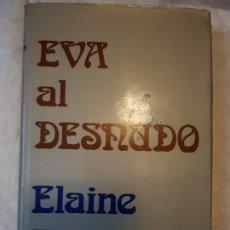 Libros de segunda mano: EVA AL DESNUDO. Lote 185918368